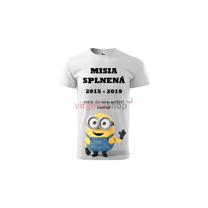 80fe7b4e48b2 Absolventské tričko Misia splnená ...